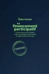 GUIDE PRATIQUE : Le financement participatif pour les acteurs de la solidarité et de la coopération internationale en région Centre-Val de Loire